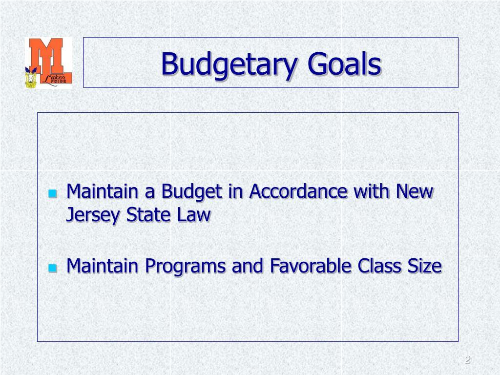 Budgetary Goals