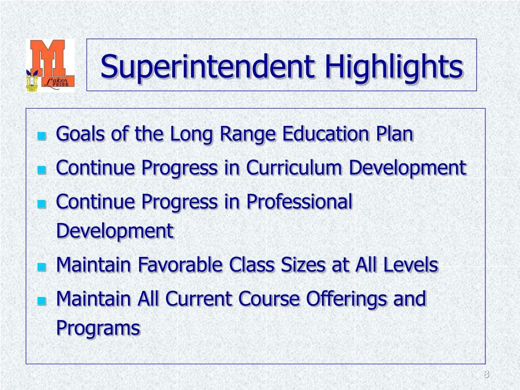 Superintendent Highlights