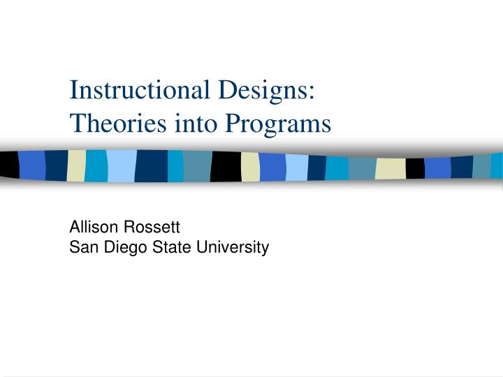 instructional designs theories into programs n.
