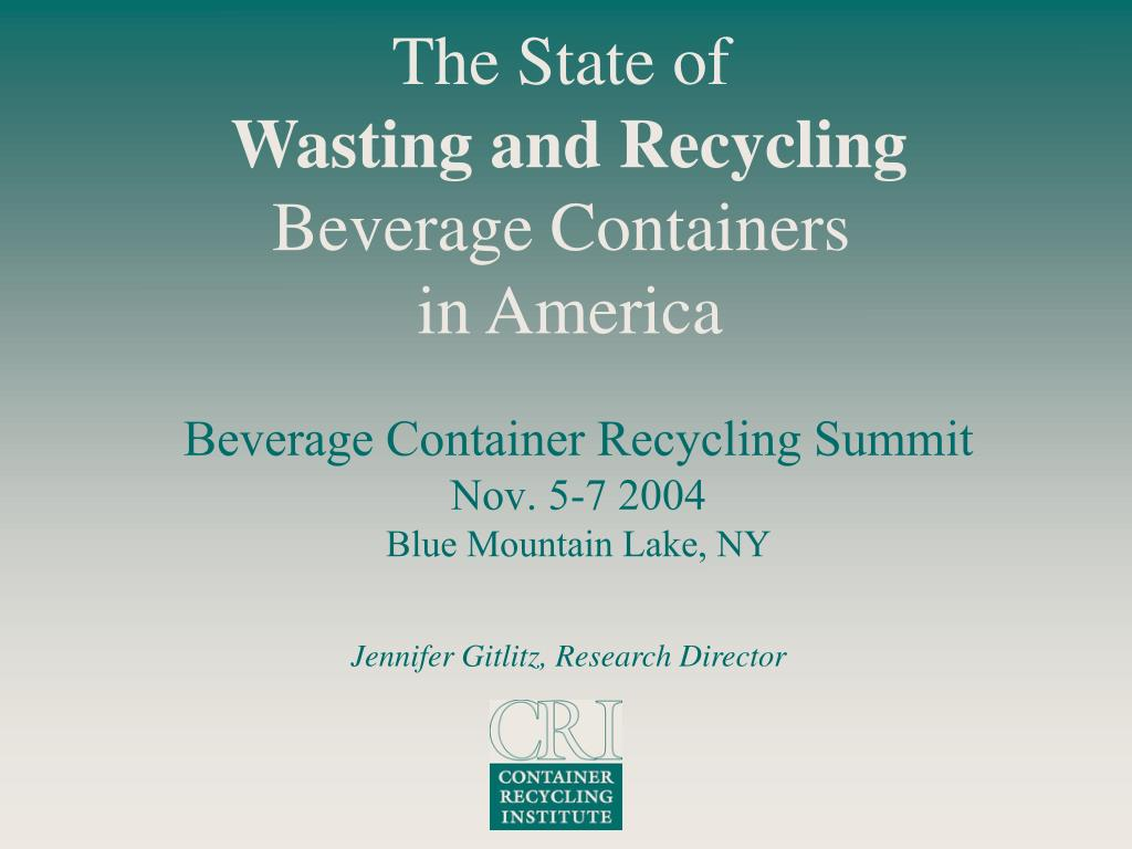 beverage container recycling summit nov 5 7 2004 blue mountain lake ny l.