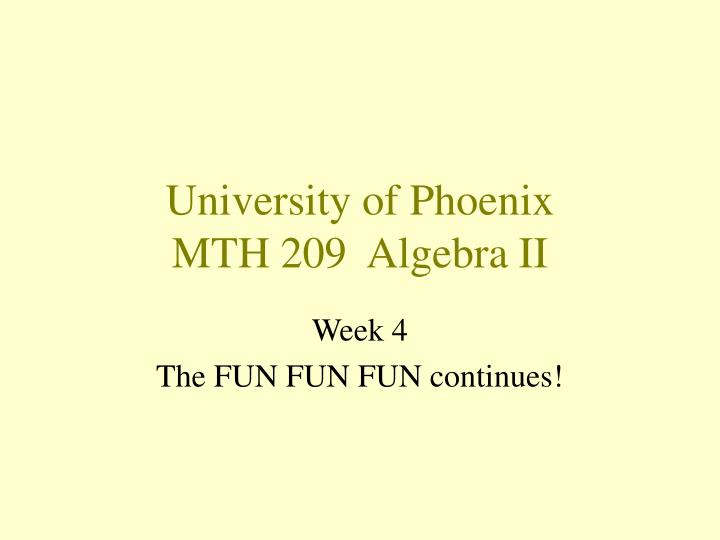 university of phoenix mth 209 algebra ii n.