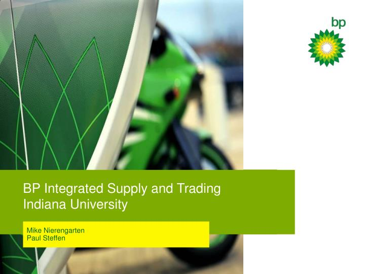bp integrated supply and trading indiana university n.
