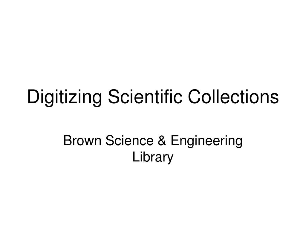digitizing scientific collections l.