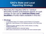 gao s state and local reporting strategy