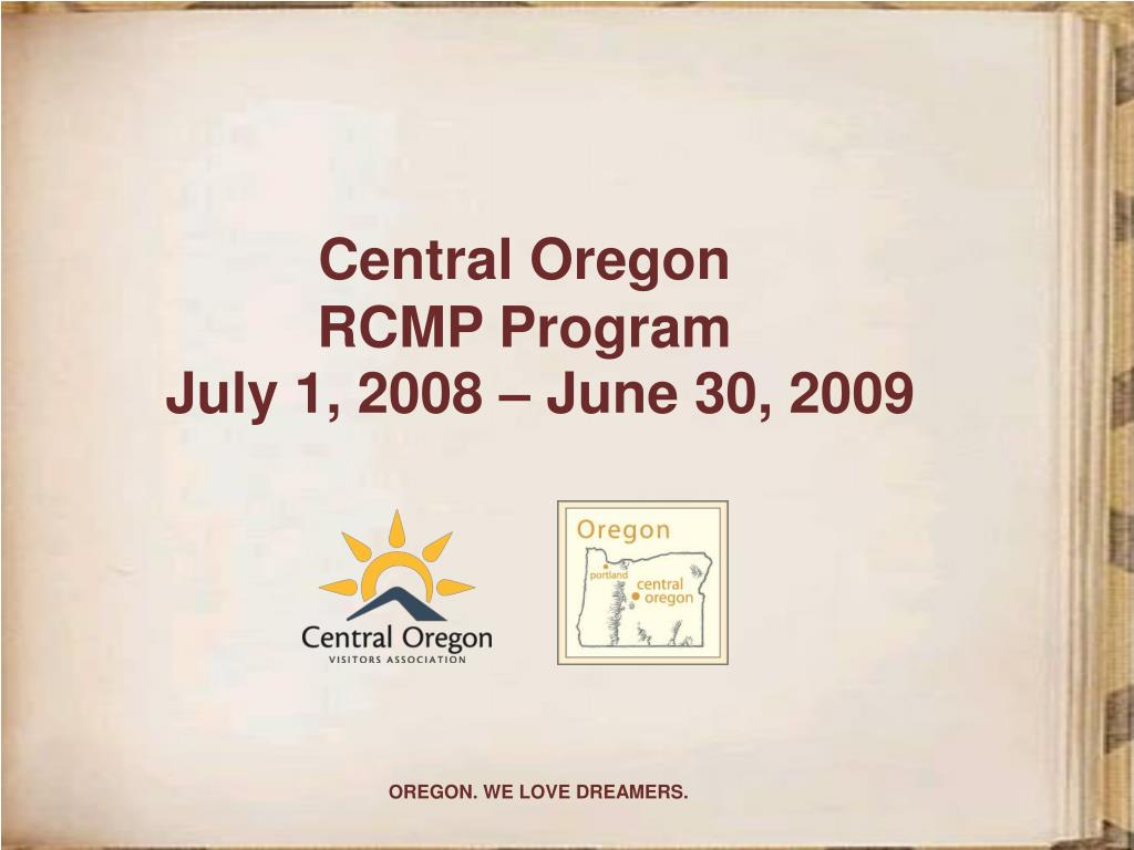 central oregon rcmp program july 1 2008 june 30 2009 l.
