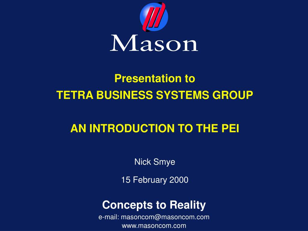 presentation to tetra business systems group an introduction to the pei l.