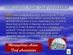 metropolitan asian deaf association