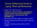 factors influencing trends in aging work and retirement