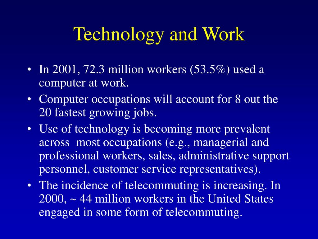 Technology and Work