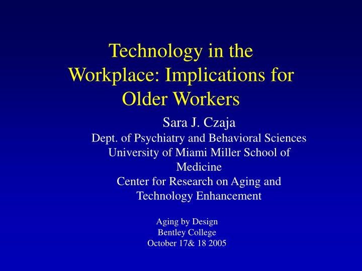 Technology in the workplace implications for older workers