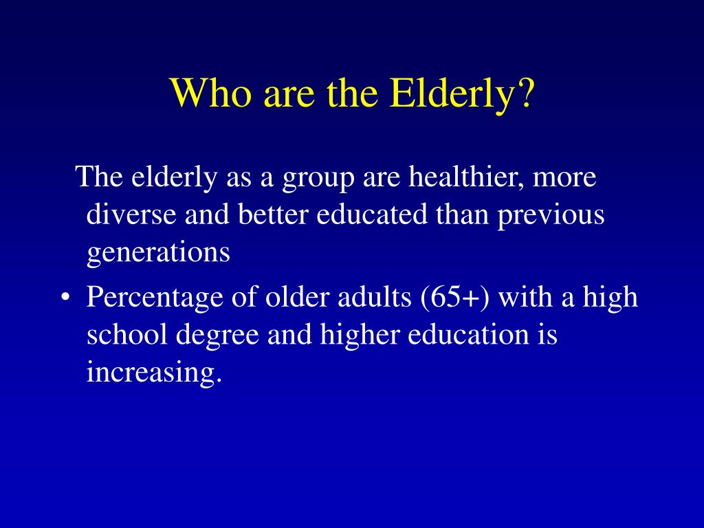 Who are the Elderly?