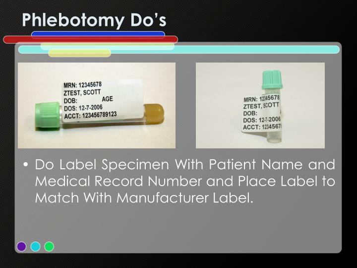 Phlebotomy Do's