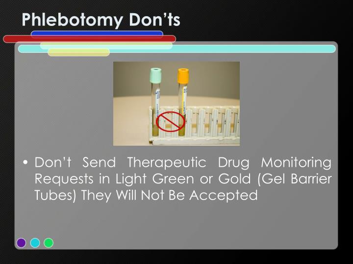 Phlebotomy Don'ts