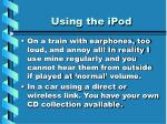 using the ipod