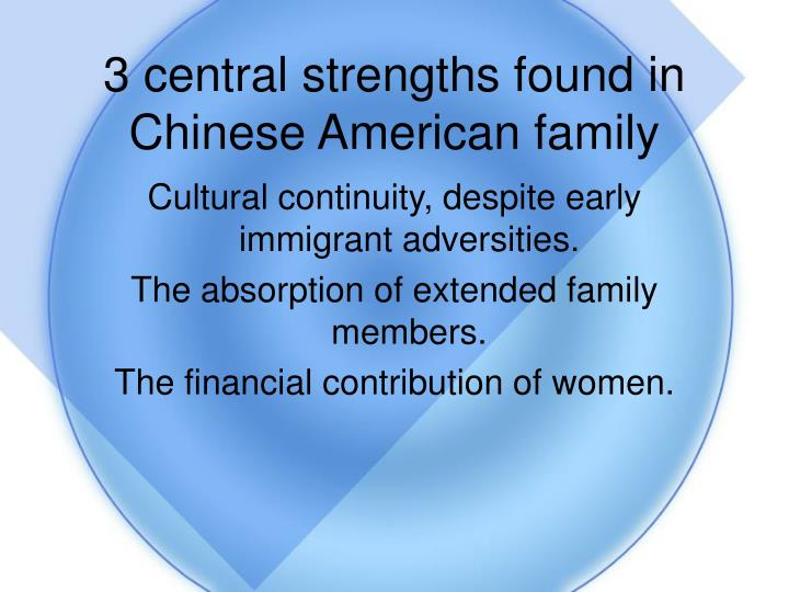 3 central strengths found in Chinese American family