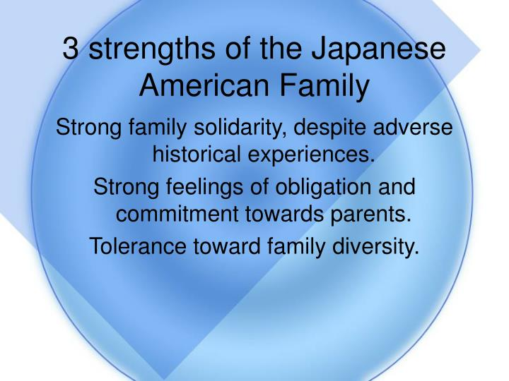 3 strengths of the Japanese American Family