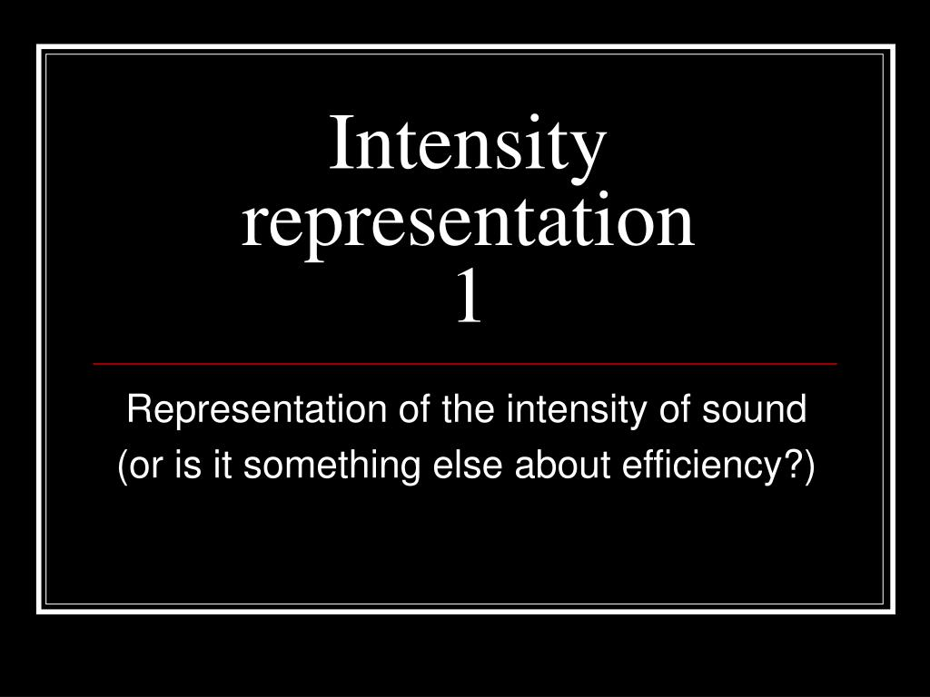 intensity representation 1 l.