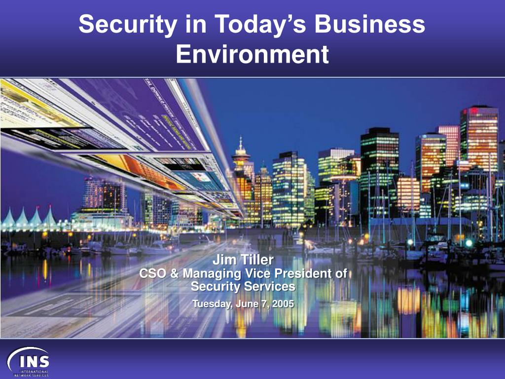 security in today s business environment l.