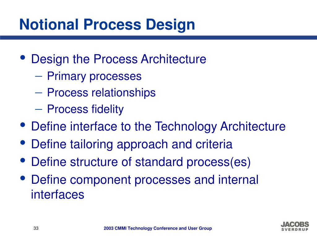 Notional Process Design
