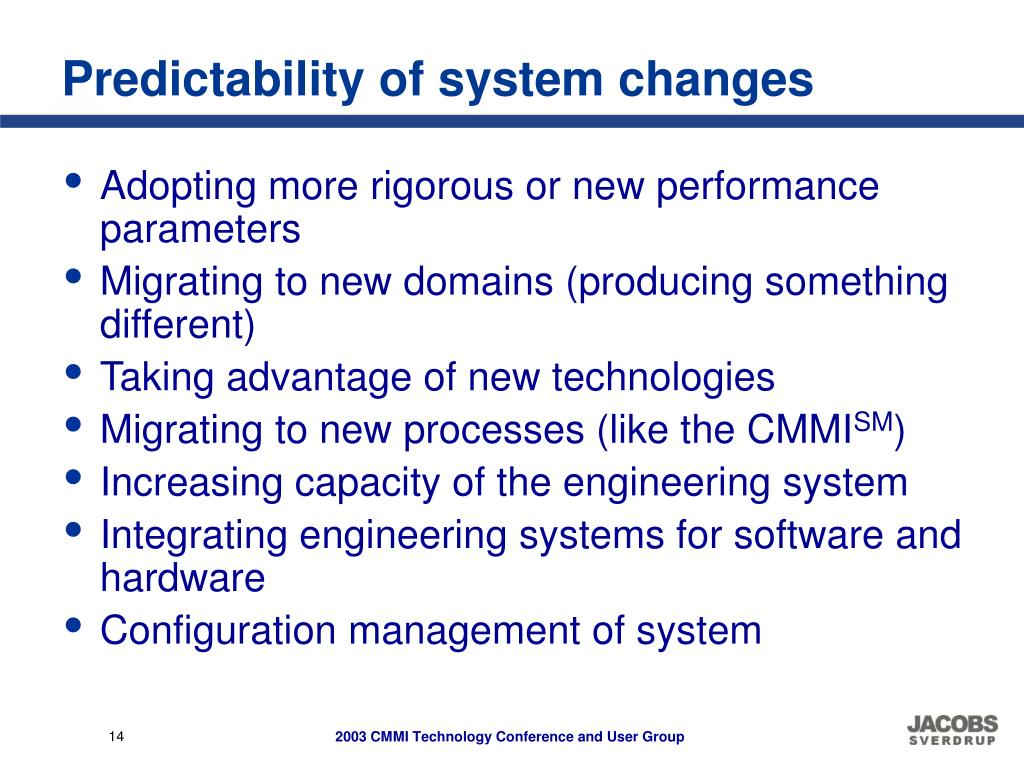 Predictability of system changes