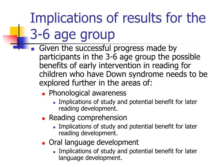 Implications of results for the 3-6 age group