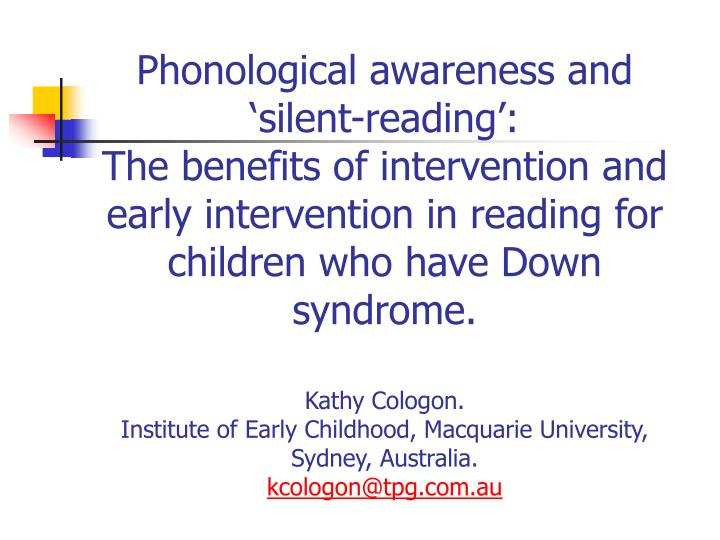 Phonological awareness and 'silent-reading':