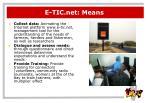 e tic net means