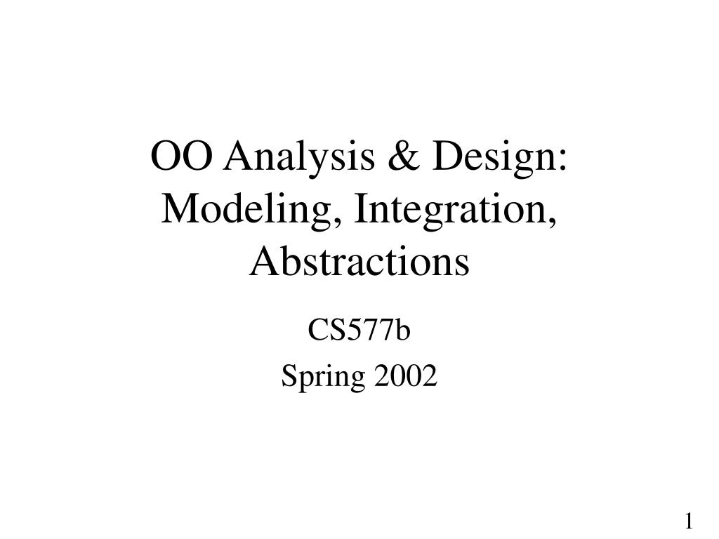 oo analysis design modeling integration abstractions l.