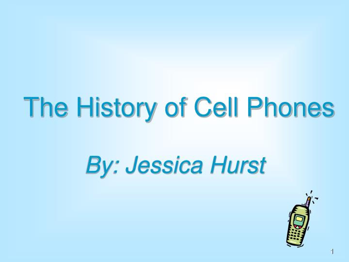 the history of cell phones n.