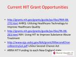current hit grant opportunities