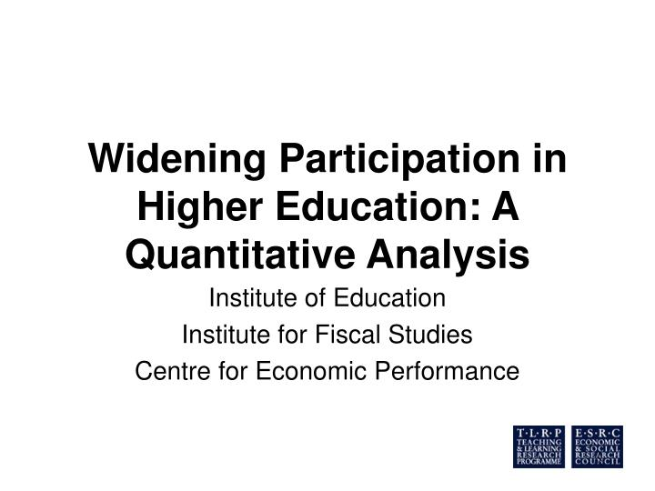 Widening participation in higher education a quantitative analysis