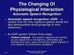 the changing of physiological interaction automatic speech recognition
