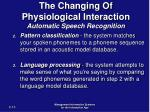 the changing of physiological interaction automatic speech recognition13