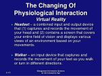 the changing of physiological interaction virtual reality15
