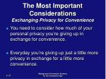 the most important considerations exchanging privacy for convenience