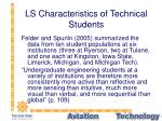 ls characteristics of technical students