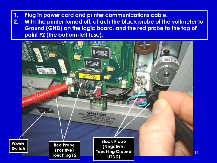 Plug in power cord and printer communications cable.