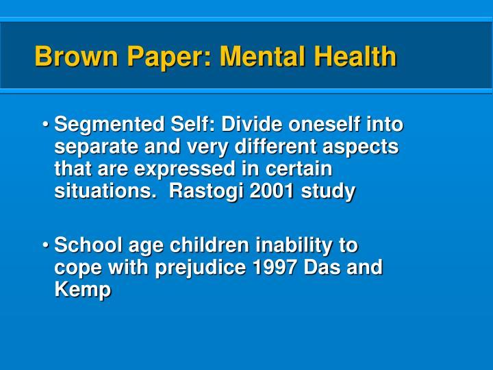 Brown Paper: Mental Health