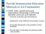 provide immunization education materials to aa communities