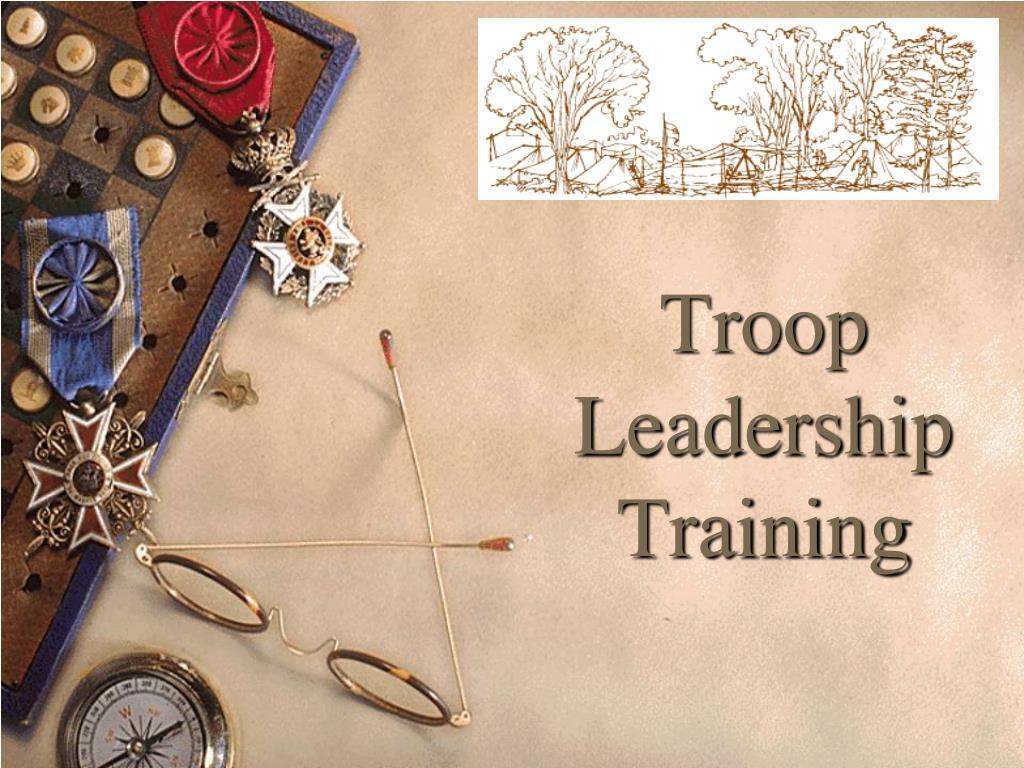 troop leadership training l.