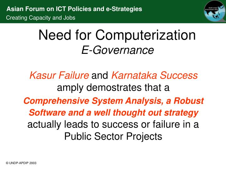 Need for Computerization