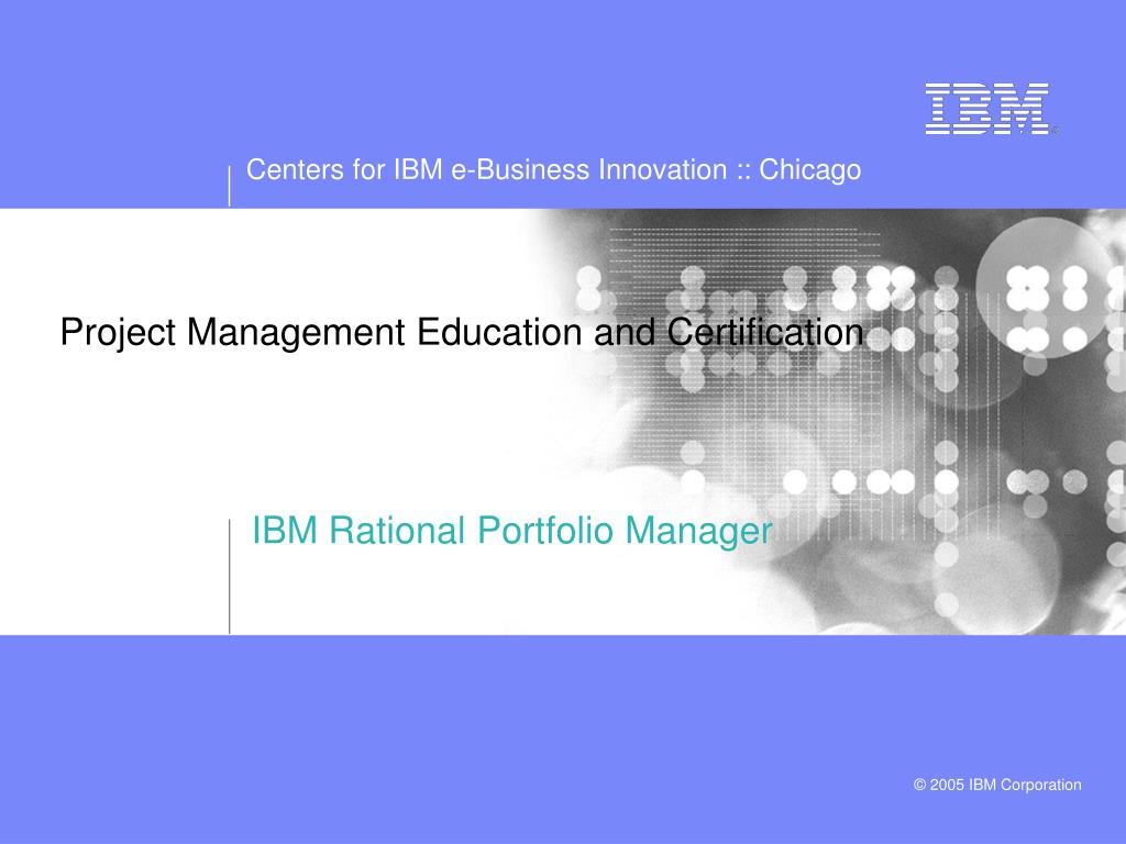 PPT - IBM Project Management PowerPoint Presentation - ID:477704