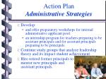 action plan administrative strategies