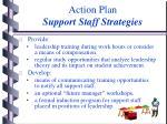 action plan support staff strategies