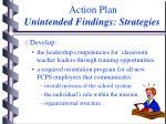 action plan unintended findings strategies