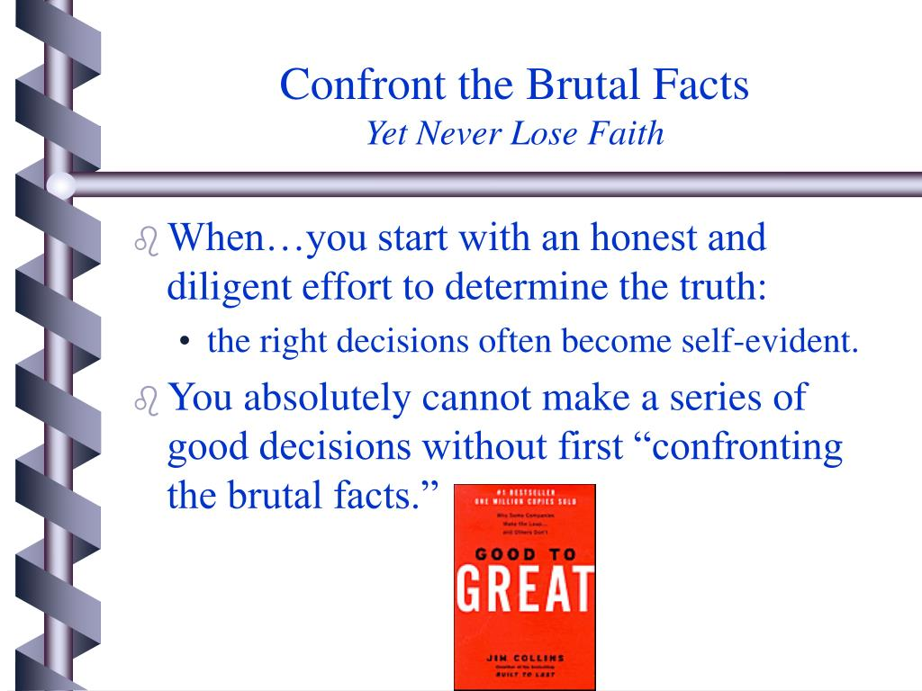 confront the brutal facts yet never lose faith l.