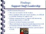 findings support staff leadership