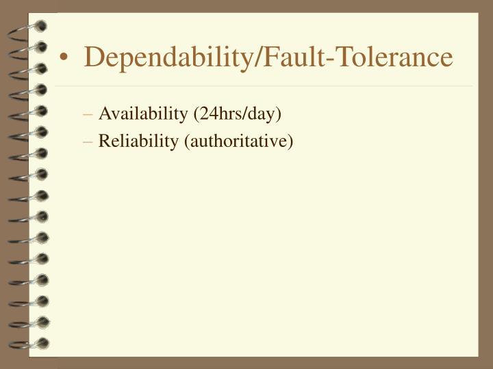 Dependability/Fault-Tolerance