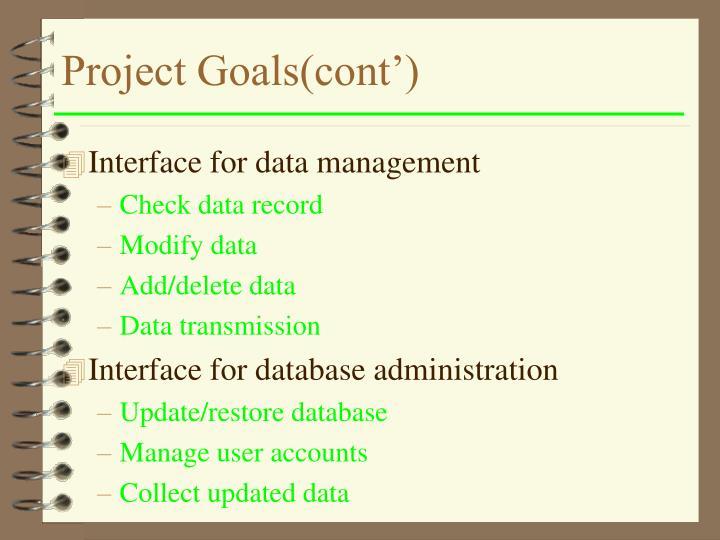 Project Goals(cont')