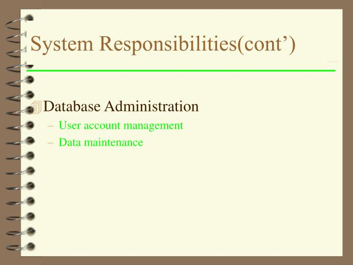System Responsibilities(cont')
